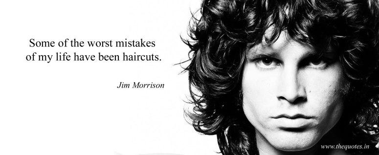 jim morrison on haircuts
