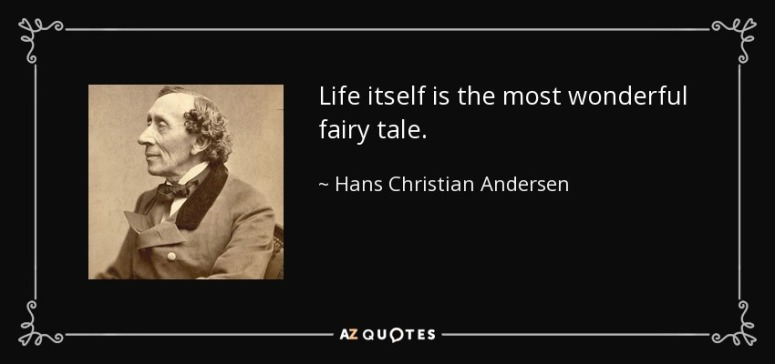 Fairytale Quote Hans christian Anderson