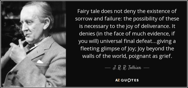 Fairytale Quote JR Tolkien