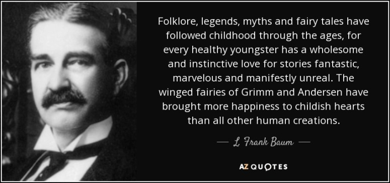 Fairytale Quote L Frank Baum