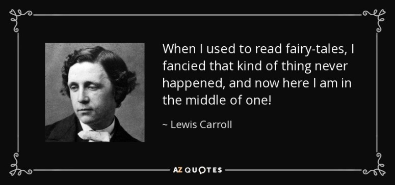 Fairytale Quote Lewis Caroll