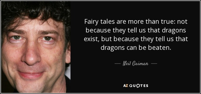 Fairytale Quote Neil Gaiman