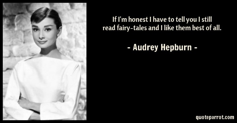 Fairytales Quote Audrey Hepburn