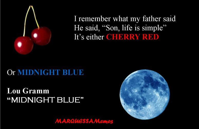 Midnight Blue Cherry Red Meme