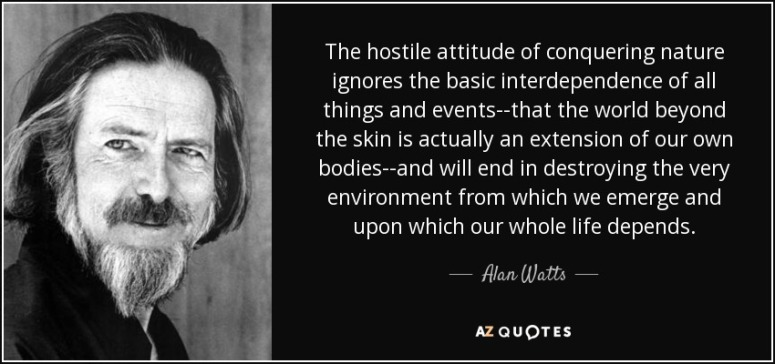 Alan Watts Nature Environment Quote