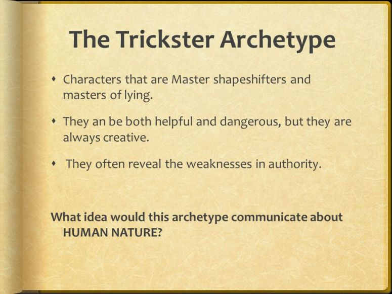Trickster Archetype Question