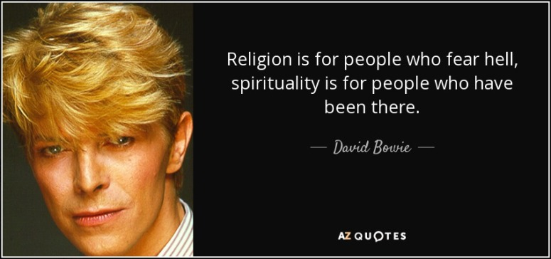 David Bowie Relgion verus Spirituality Quote