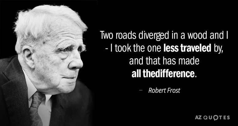 Quotation-Robert-Frost-Two-roads-diverged-in-a-wood