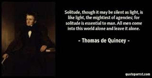 solititude Thomas de quincey quote