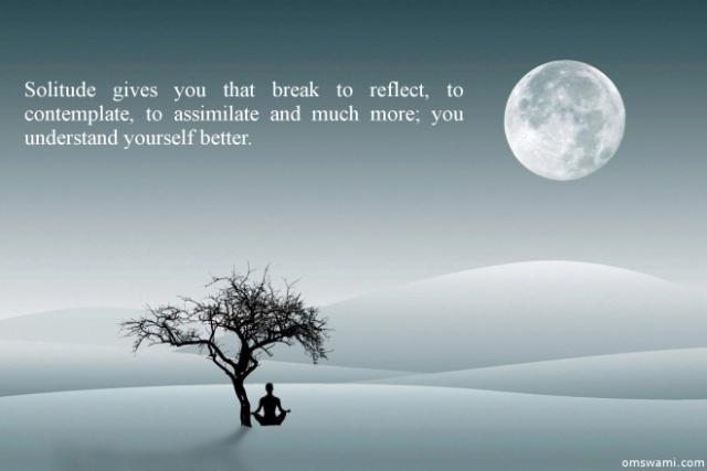 Solitude Isolation Contemplation Quote