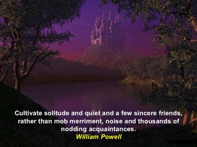 solitude william powell quote