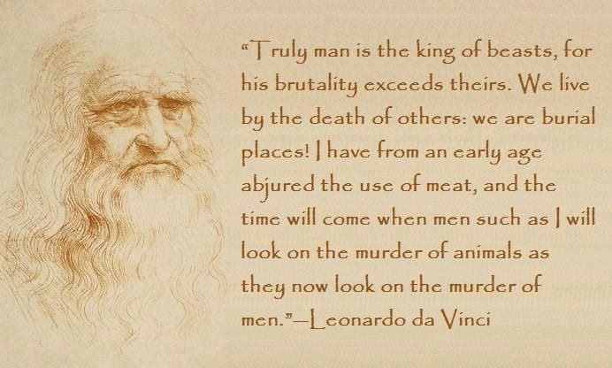 Leonardo da Vinci Vegetarian Vegan Quote