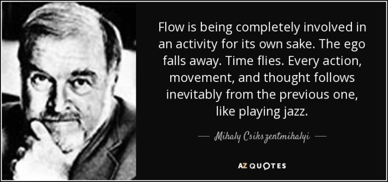 quote-flow-is-being-completely-involved-in-an-activity-for-its-own-sake-the-ego-falls-away-mihaly-csikszentmihalyi