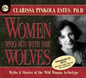 Clarissa Pinkola Estes Book Wolves