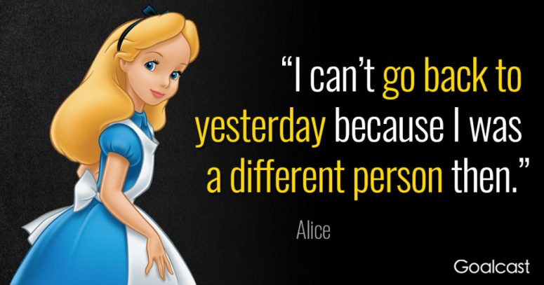 Alice in Wonderland Quote Yesterday