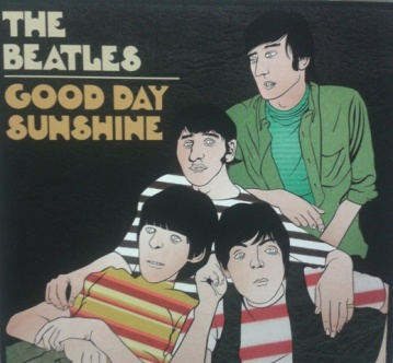 The Beatles Good Day Sunshine
