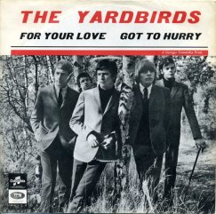 The Yardbirds for your love 45