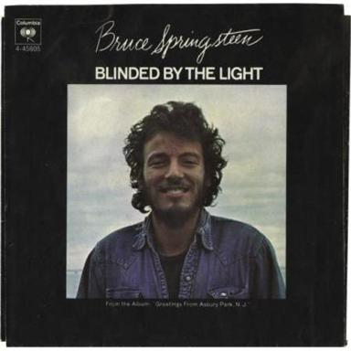 Blinded by the light Bruce Springsteen