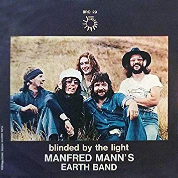 Blinded by the Light Manfred Mann's Earth Band