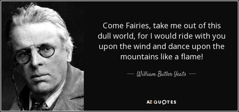 Fairytale Quote Yeats
