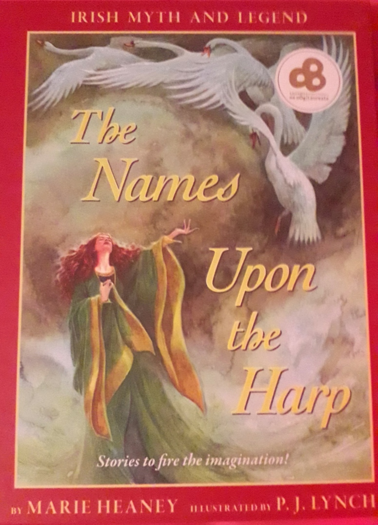 The Names Upon the Harp Marie Heaney
