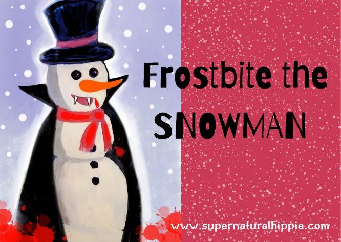 Frostbite the Vampire Killer Snowman Artwork for Poem