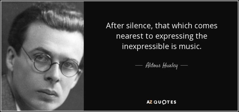 Aldous Huxley Music Quote